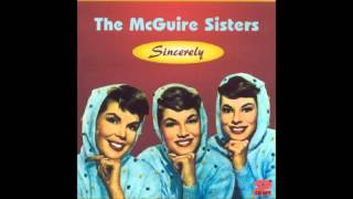McGuire Sisters - It May Sound Silly