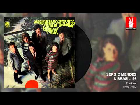 Sergio Mendes & Brasil '66 - So Danco Samba (by EarpJohn)