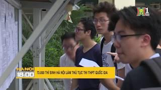 73.000 thí sinh Hà Nội làm thủ tục thi THPT Quốc Gia