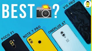 Redmi Note 7 Pro vs OnePlus 6T vs Poco F1 vs Vivo V15 Pro camera comparison: shocking results!