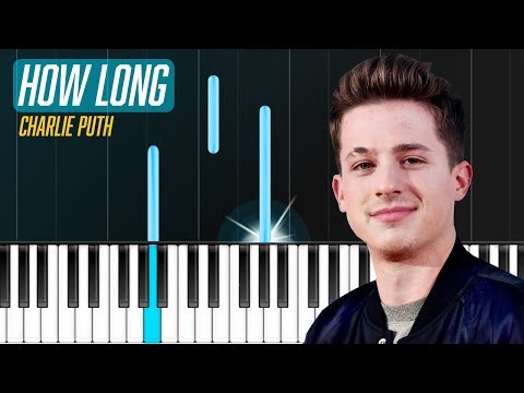 Charlie Puth - How Long Piano Tutorial - Chords - How To Play - Cover