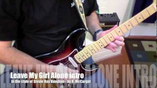 Stevie Ray Vaughan - Leave My Girl Alone style intro - tab follows