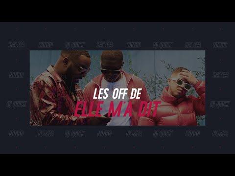 Youtube: 🎬  LES OFF DE ELLE M'A DIT – NINHO ft HAMZA ft DJ QUICK
