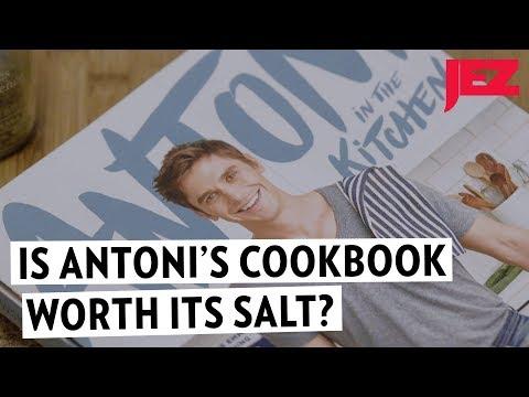 Is Antoni's Cookbook Worth Its Salt?