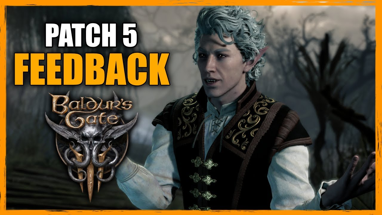Baldur's Gate 3 - My Thoughts On Patch 5