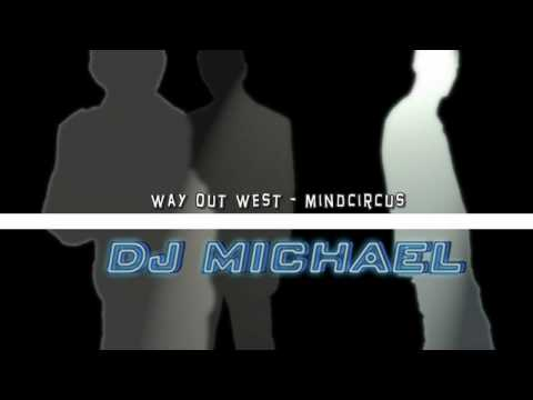Way out west - Mindcircus -