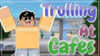 TROLLING AT CAFES!! || Roblox (Super funny!)