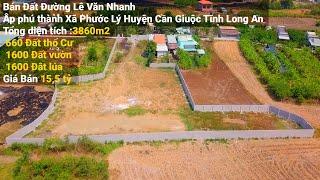 Bán Đất Long An Ấp phú Thành Xã Phước Lý Tổng diện tích 3860m2
