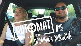 Automat #15 - Dominika Mirgová