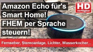 Video Alexa: Lampen, Fernseher, Stereoanlage steuern mit dem Amazon Echo! download MP3, 3GP, MP4, WEBM, AVI, FLV November 2017