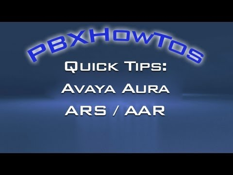 Quick Tips - ARS / AAR Call Routing - Avaya PBX's