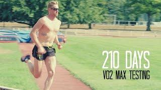 210 Days - Vo2 Max Testing