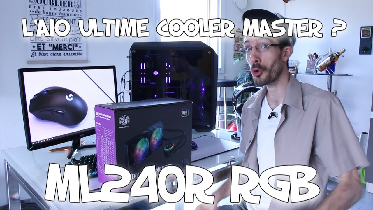 LE WATERCOOLING ULTIME COOLER MASTER ? ML240R RGB