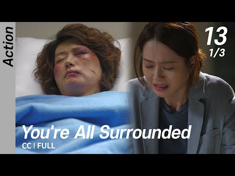 [CC/FULL] You're All Surrounded EP13 (1/3) | 너희들은포위됐다