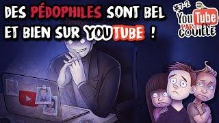#YTPC7-2 - Des pédophiles sont bel et bien sur YouTube ! #YouTubePedo