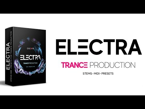 ELECTRA Trance Production Pack, Wav, Stems, MIDI, Presets