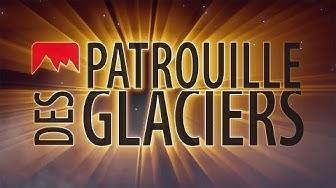 PATROUILLE DES GLACIERS - Film officiel de promotion. Zermatt Arolla Verbier, Patrouille des Jeunes