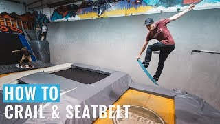 How To Crail and Seatbelt  On A Snowboard