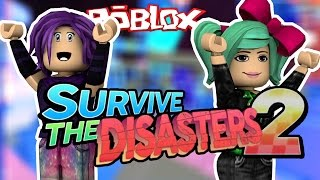 ROBLOX | Survive the Disaster 2 w/SallyGreen