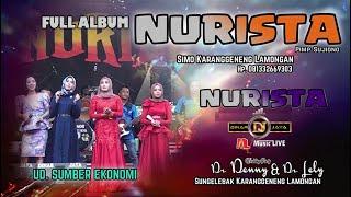 Download lagu FULL ALBUM OM NURISTA SUNGELEBAK LAMONGAN