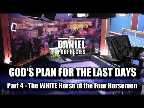 EXPLOSIVE!! The WHITE HORSE of the Four Horsemen is riding! Part 4 of The Daniel Prophecies