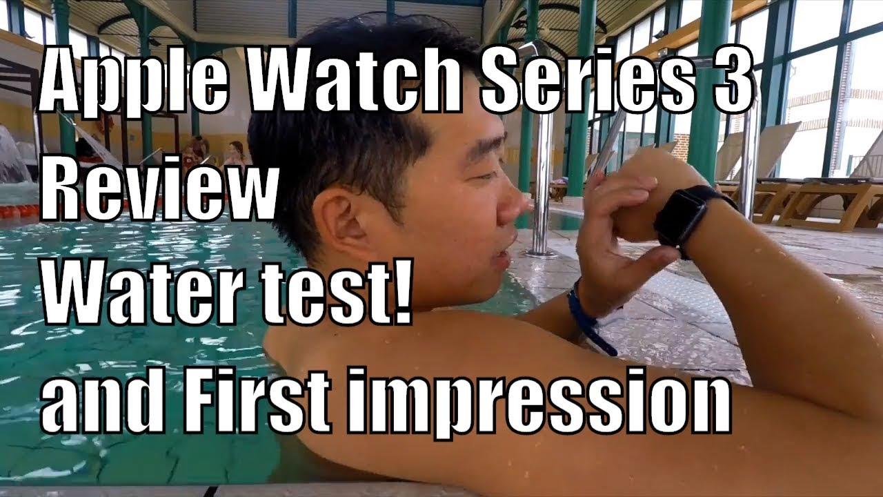 best service 0e4b5 c980d Apple Watch Series 3: Waterproof test! first impression ENG SUB