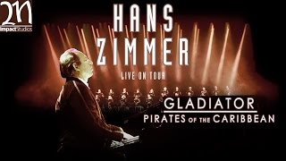 Gladiator & Pirates of the Caribbean || Hans Zimmer LIVE ON TOUR