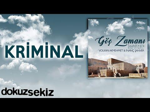 Kriminal (Göç Zamanı Soundtrack)