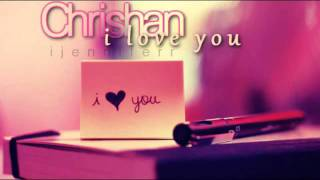 I-Love-You-Chrishan