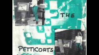 The Petticoats - Paranoia