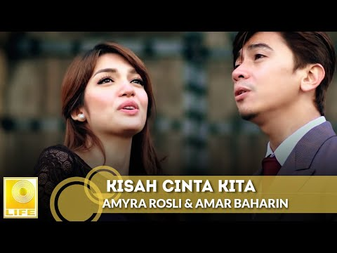 Free Download Amyra Rosli & Amar Baharin - Kisah Cinta Kita (official Music Video) Mp3 dan Mp4