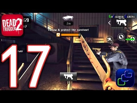 DEAD TRIGGER 2 Android Walkthrough - Part 17 - CHINA Beijing Side Missions