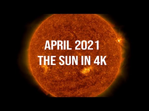 April 2021 : The Sun in 4K - Viewed By NASA's Solar Dynamics Observatory