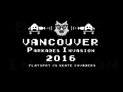 Skate Invaders vs Flatspot Longboards //  Beware the Invasion Vancouver Parkades 2016