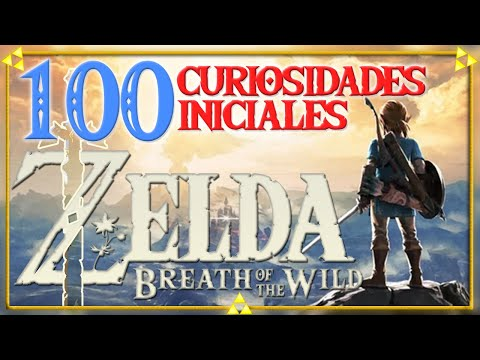 ¿SABÍAS QUE...? 100 CURIOSIDADES de ZELDA BREATH OF THE WILD