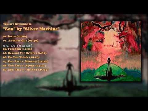 Silver Machine - Eon (New Full Album) (2018)