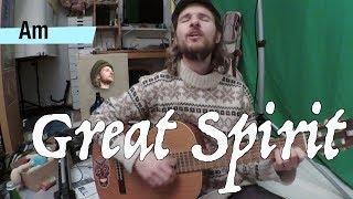 GREAT SPIRIT - Nahko Bear Cover - with chords & lyrics - by Stefan Pulsaris