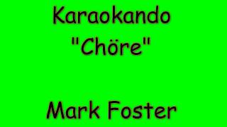Karaoke Internazionale - Chöre - Mark Foster ( Text )