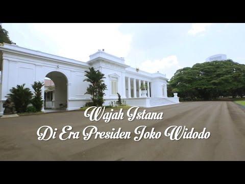 WAJAH ISTANA ERA PRESIDEN JOKO WIDODO