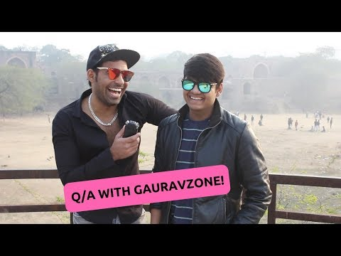 Q/A with GAURAVZONE!
