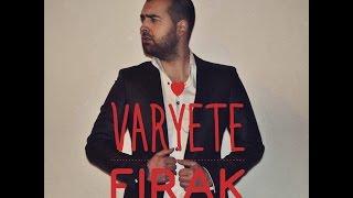 vaRyete - Firak  2013