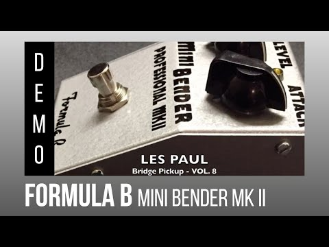FORMULA B Mini Bender MK II Fuzz demo with Les Paul and Stratocaster