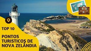 10 pontos turisticos mais visitados de Nova Zelândia