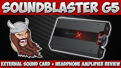 Sound BlasterX G5 External Sound Card + Headphone Amplifier Review