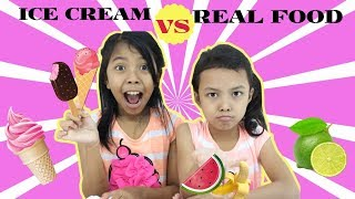 ICE CREAM VS REAL FOOD CHALLENGE