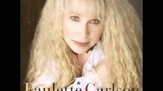Paulette Carlson ~  I Wish You Wouldn