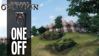 One Off - The Elder Scrolls IV: Oblivion
