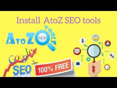 Install AtoZ SEO tools | Explained in Urdu