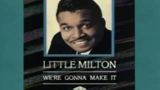 LIttle Milton  - Feel So Bad