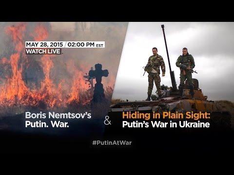 Hiding in Plain Sight: Putin's War in Ukraine and Boris Nemtsov's Putin. War.